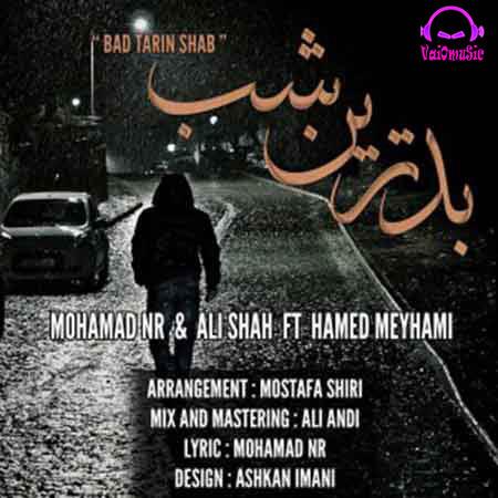 دانلود آهنگ محمد ان ار و علی شا و حامد میهمی به نام بدترین شب