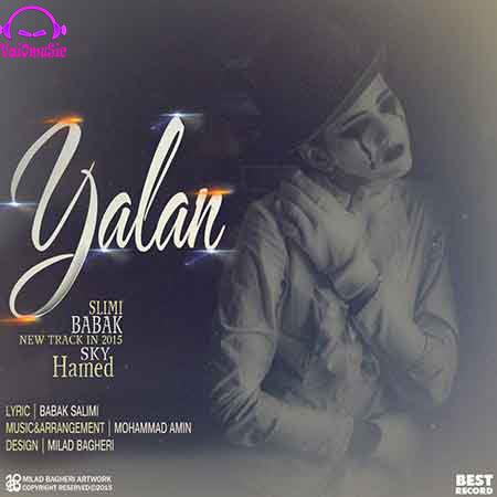 دانلود آهنگ جدید حامد اسکای و بابک سلیمی به نام یالان