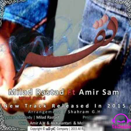 Milad Rastad ft Amir Sam - Faghr
